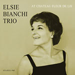 Elsie Bianchi Trio – At Chateau Fleur De Lis (Cover)