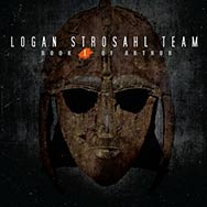 Logan Strosahl Team – Book I Of Arthur (Cover)