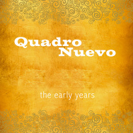 Quadro Nuevo – The Early Years (Cover)