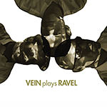 Vein – Plays Ravel (Cover)