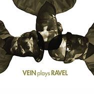 Vein – Plays Ravel