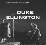 Wolfram Knauer 'Duke Ellington'