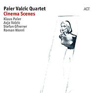 Paier Valcic Quartet – Cinema Scenes (Cover)