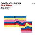 Joachim Kühn New Trio – Love & Peace (Cover)