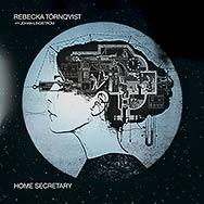 Rebecka Törnqvist – Home Secretary (Cover)
