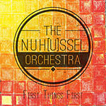 The NuH[u]ssel Orchestra – First Things First (Cover)