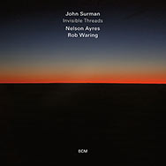 John Surman – Invisible Threads (Cover)
