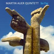 Martin Auer Quintett – So Far (Cover)