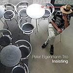 Peter Eigenmann Trio – Insisting (Cover)