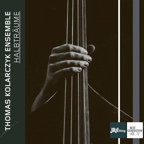 Thomas Kolarczyk Ensemble – Halbträume (Cover)