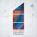 Andreas Böhmer & NyponSyskon – Von oben (Cover)