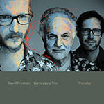 David Friedman Generations Trio – Thursday (Cover)