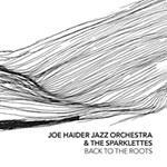 Joe Haider Jazz Orchestra & The Sparklettes – Back To The Roots (Cover)