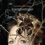 Ruth Wilhelmine Meyer – Klangbiotoper (Cover)