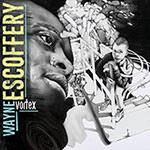 Wayne Escoffery – Vortex (Cover)