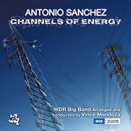 Antonio Sanchez & WDR Big Band – Channels Of Energy (Cover)