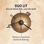 Duo Lit – Das ist deine Zeit...und die läuft (Cover)