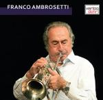 Franco Ambrosetti 'Zwei Karrieren - ein Klang'