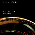 Gert Anklam – Raum – Space (Cover)