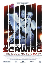 It Must Schwing! The Blue Note Story