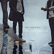 Kari Ikonen Trio – Wind, Frost & Radiation (Cover)