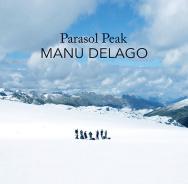 Manu Delago 'Parasol Peak'