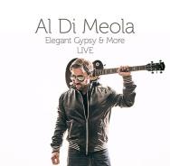 Al Di Meola 'Elegant Gypsy & More LIVE'