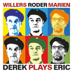 Andreas Willers – Derek Plays Eric (Cover)