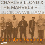 Charles Lloyd & The Marvels – Vanished Gardens (Cover)