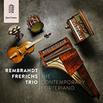 Rembrandt Frerichs Trio – The Contemporary Fortepiano (Cover)