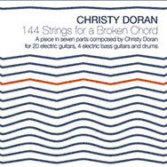 Christy Doran – 144 Strings For A Broken Chord
