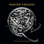 Dhafer Youssef – Sound Of Mirrors (Cover)