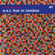 Esbjörn Svensson Trio – e.s.t. live in London (Cover)