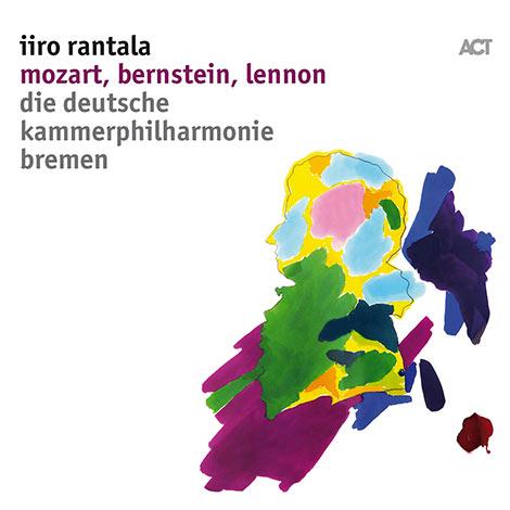 Iiro Rantala – Mozart, Bernstein, Lennon (Cover)