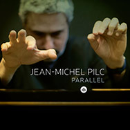 Jean-Michel Pilc – Parallel (Cover)