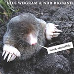 Nils Wogram & NDR Bigband – Work Smoothly (Cover)