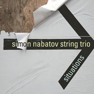 Simon Nabatov String Trio – Situations (Cover)