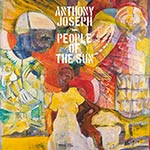 Anthony Joseph – People Of The Sun (Cover)
