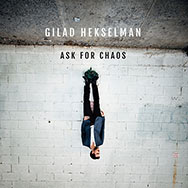 Gilad Hekselman – Ask For Chaos (Cover)