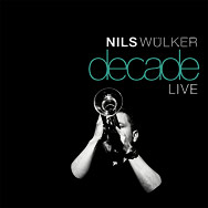Nils Wülker – Decade Live (Cover)