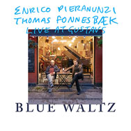 Enrico Pieranunzi & Thomas Fonnesbæk – Live At Gustavs – Blue Waltz (Cover)