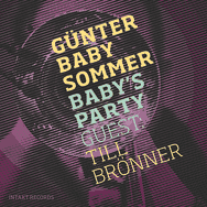 Günter Baby Sommer & Till Brönner – Baby's Party
