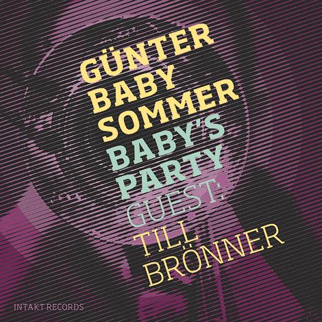 Günter Baby Sommer & Till Brönner – Baby's Party