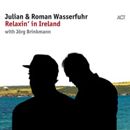 Julian & Roman Wasserfuhr – Relaxin' In Ireland (Cover)