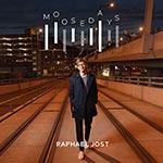 Raphael Jost – Moosedays (Cover)