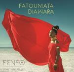 Fatoumata Diawara 'Fenfo'