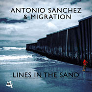 Antonio Sanchez & Migration – Lines In The Sand (Cover)