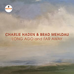 Charlie Haden & Brad Mehldau – Long Ago And Far Away (Cover)