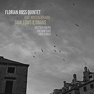 Florian Ross Quintet – Swallows & Swans (Cover)