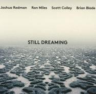 Joshua Redman 'Still Dreaming'